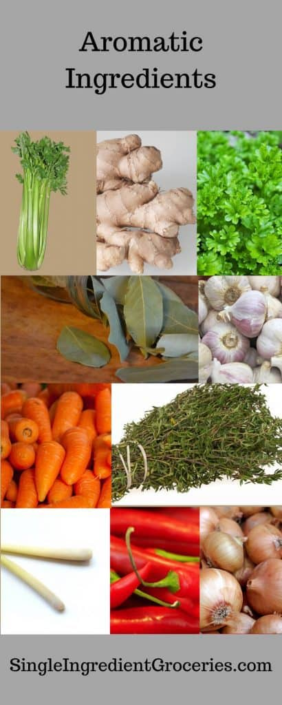 """Infographic with grey background titled """"aromatic ingredients"""" and pictures of celery, ginger, parsley, bay leaves, onions, carrots, thyme, lemongrass, red peppers and shallots. Single Ingredient Groceries"""