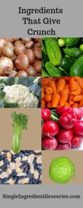 """Infographic with grey background and text """"Ingredients that give crunch"""" with images of onions, cucumbers, cauliflower, carrots, celery, radishes, sunflower seeds, and green cabbage. Single Ingredient Groceries"""