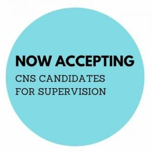 NOW ACCEPTING CNS CANDIDATES FOR SUPERVISION