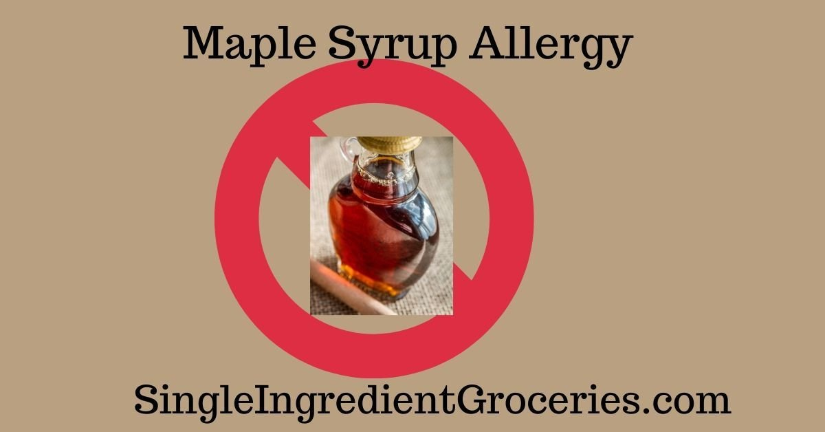 "TAN BACKGOUND WITH TITLE ""MAPLE SYRUP ALLERGY"" FOR SINGLE INGREDIENT GROCERIES IMAGE OF MAPLE SYRUP OVER A RED CIRCLE WITH A STRIKE THROUGH INDICATING ""NO"""