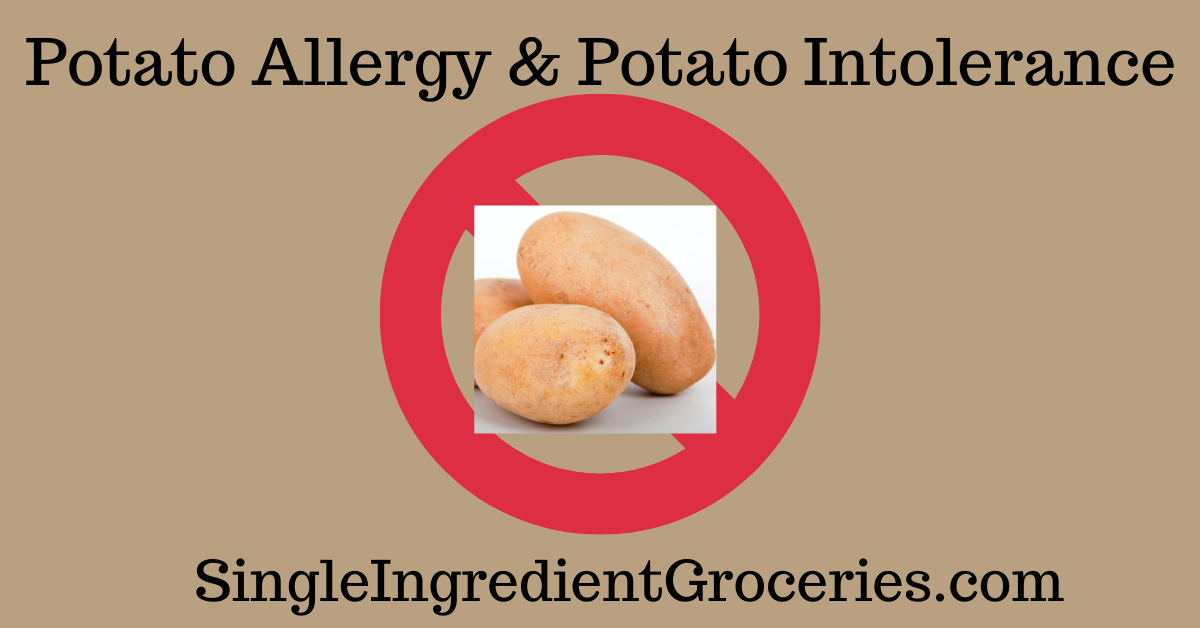 "TAN BACKGROUND WITH IMAGE OF POTATO SUPERIMPOSED ON RED CIRCLE WITH A STRIKE THROUGH TITLED ""POTATO ALLERGY & POTATO INTOLERANCE"" FOR SINGLE INGREDIENT GROCERIES"