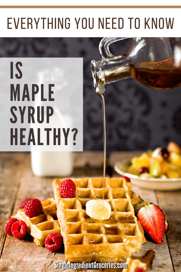 maple syrup pouring over waffles, maple syrup nutrition