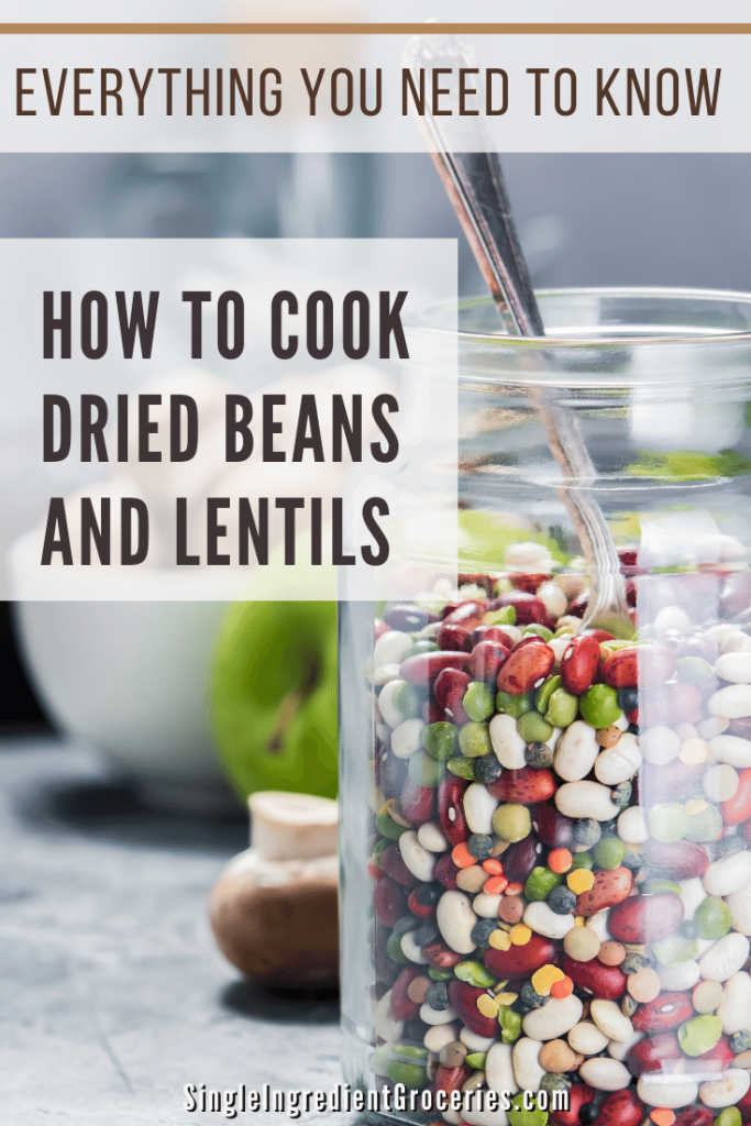 How to cook dried beans and lentils pinterest graphic with a glass jar of dried beans