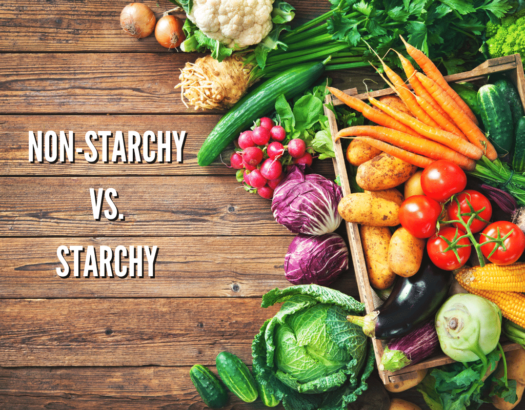 non-starchy vs. starchy vegetables image with garden vegetables on a wooden background.